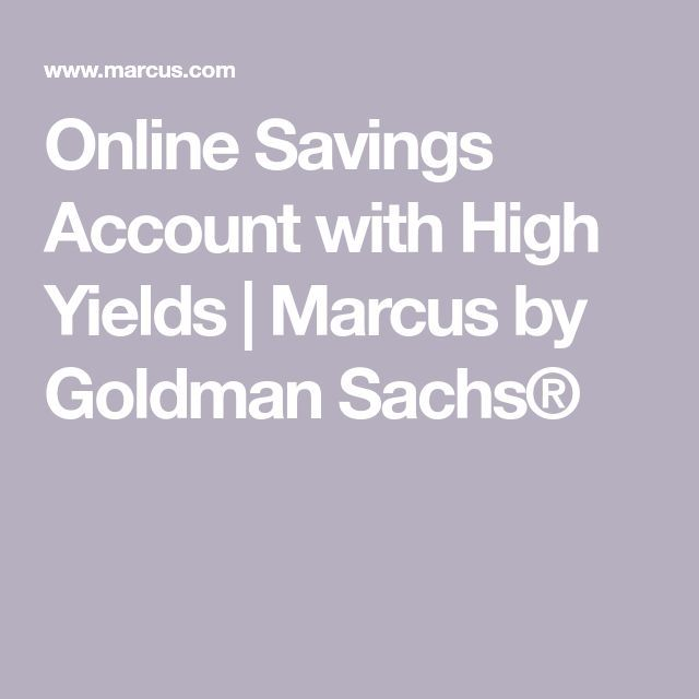 Online Savings Account with High Yields Marcus by