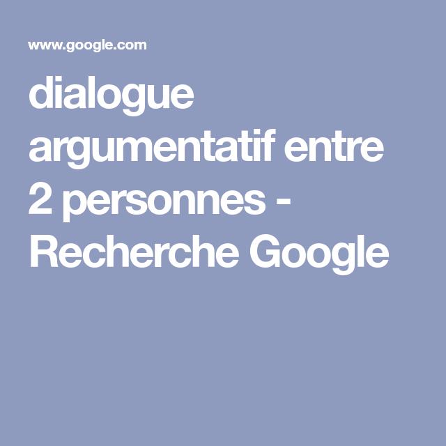 dialogue argumentatif entre 2 personnes - Recherche Google ...