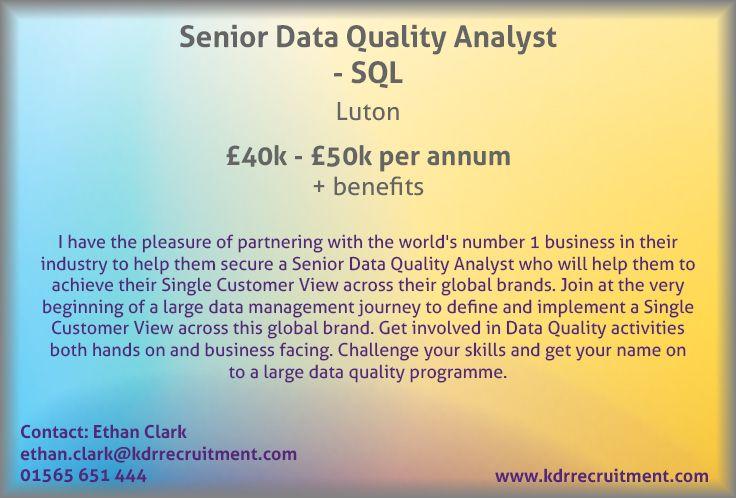 New Job Senior Data Quality Analyst SQL needed in Luton