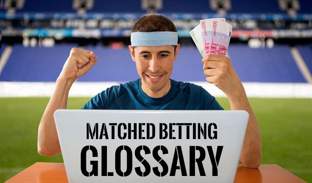 Matched Betting Explained A Z Glossary of Terms and