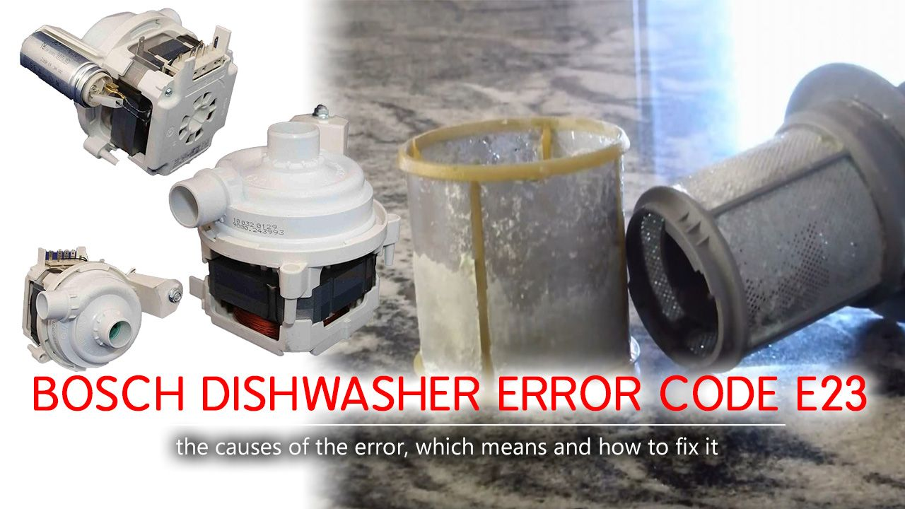 Bosch Dishwasher Error Code E23 As Any Other Problem The E23 Error Code Appears Suddenly A User Comes Up Only With A Universa Bosch Dishwashers Bosch Coding