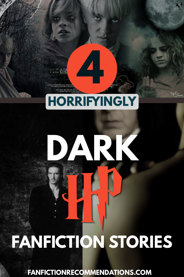 4 Dark Harry Potter Fanfictions That Will Leave You Horrified Dark Harry Harry And Hermione Fanfiction Harry Potter Fanfiction