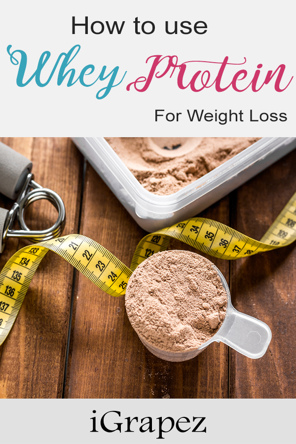 Learn how to use whey protein for weight loss. #diet #fitness #weightlossmotivation #iGrapez
