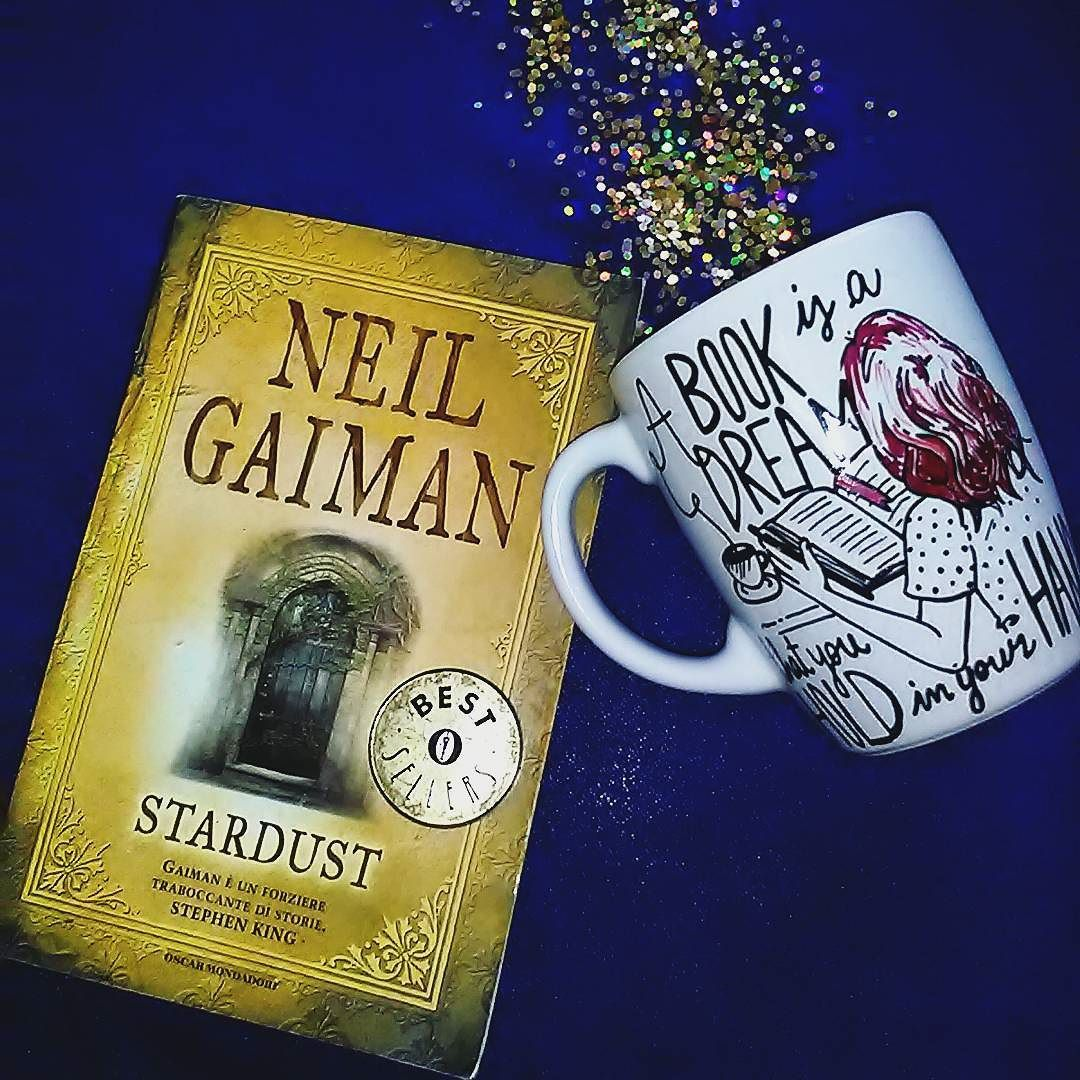 Stardust Libro Quota Book Is A Dream That You Hold In Tour Hand Quot Neil Gaiman