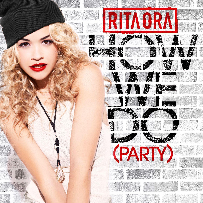 Rita Ora – How We Do (Party) (single cover art)