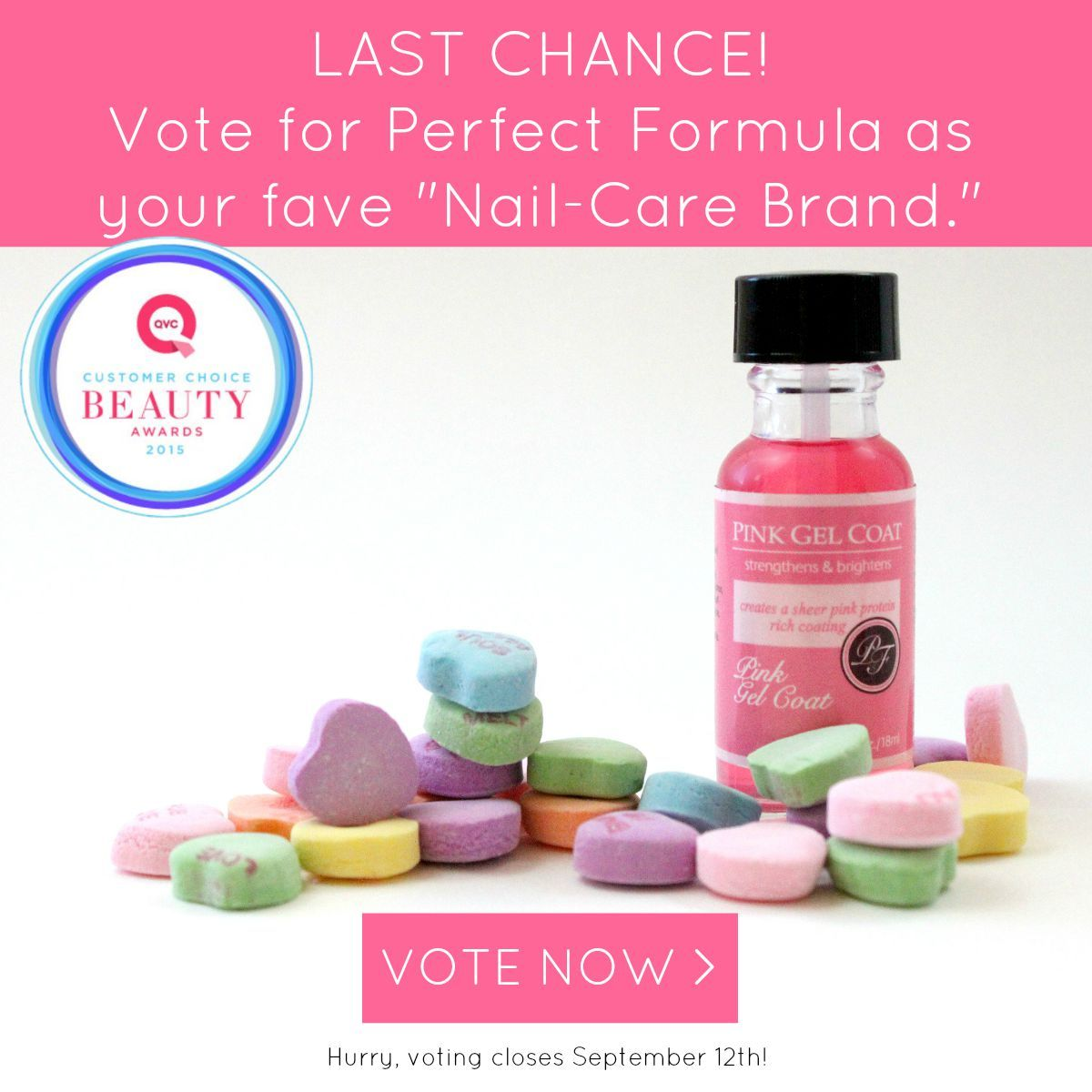 If you love Pink Gel Coat, vote for Perfect Formula as your favorite ...