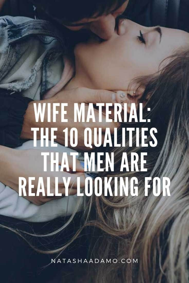 Wife Material: The 10 Qualities That Men Are Reall