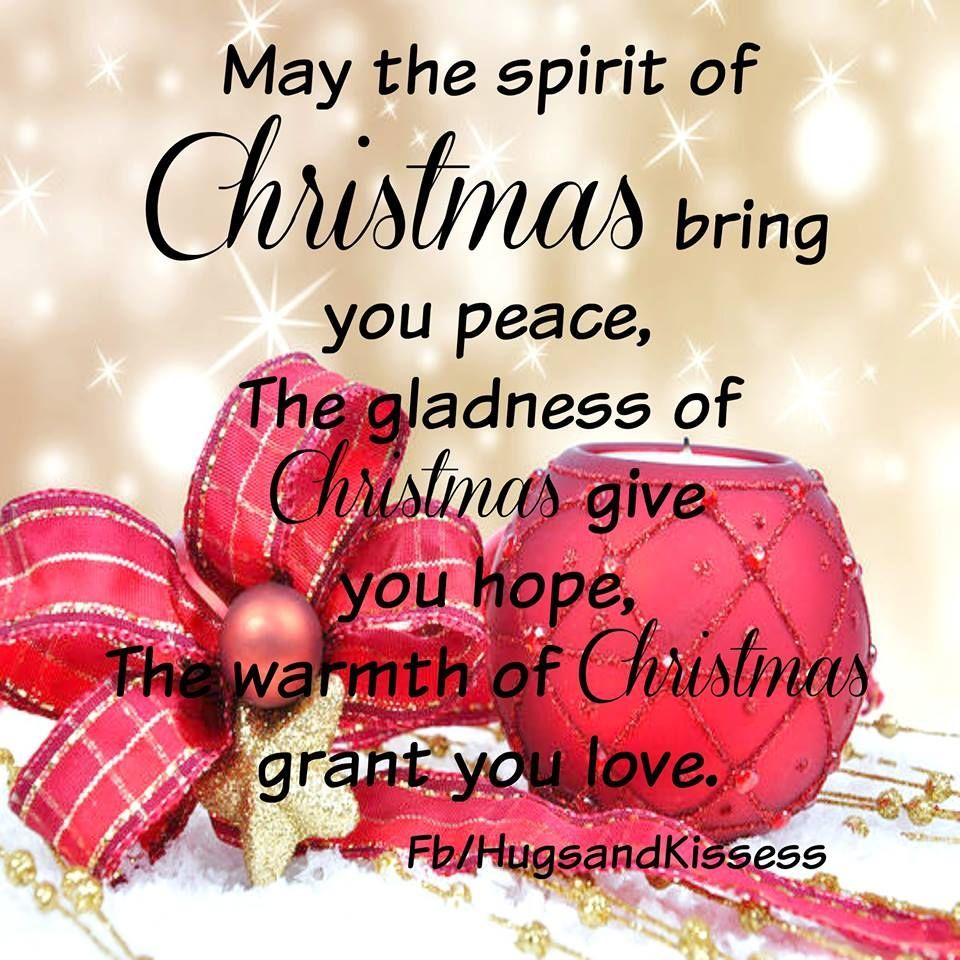 The Spirit Of Christmas Pictures Photos And Images For Facebook Tumblr Pinte Christmas Quotes For Friends Merry Christmas Quotes Christmas Greetings Quotes