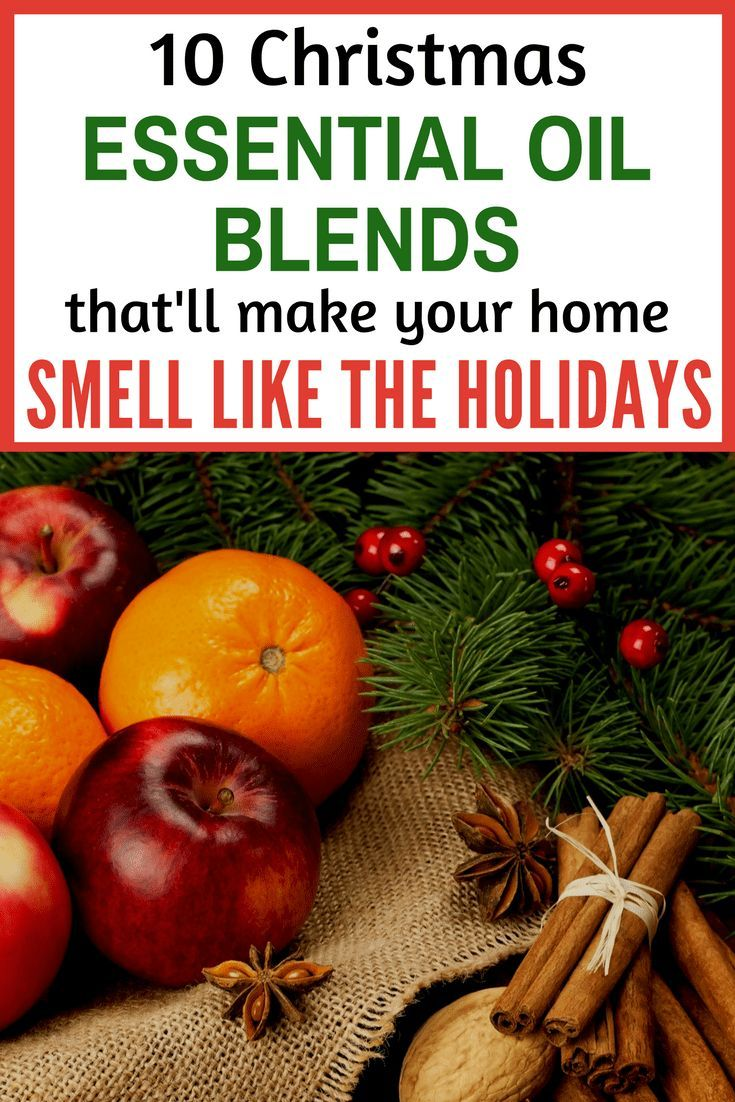 10 Essential Oil Blends That Smell Just Like Christmas! | Essential oils christmas, Essential ...