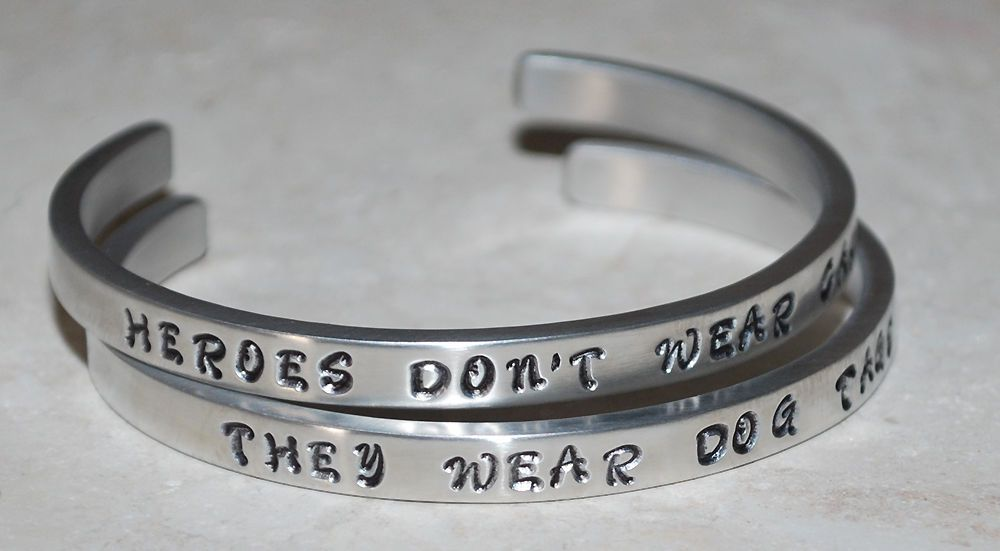 Heroes Dont Wear Capes - They Wear Dog Tags ~ Handed Stamped ~ Brightly Polished Hand Stamped & Crafted Bracelets Set