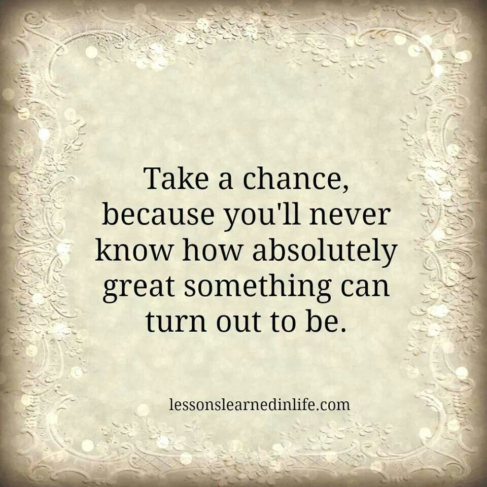 quotes about taking chances - photo #11
