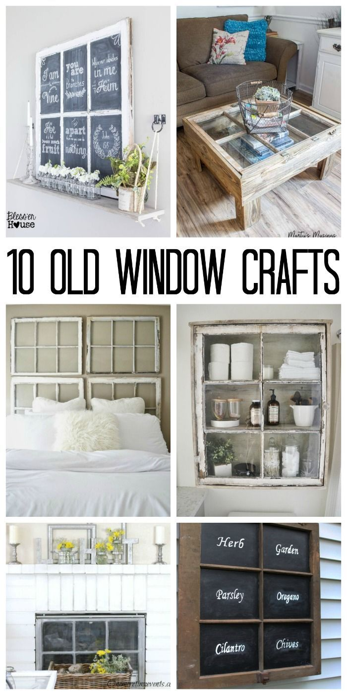 Old Window Crafts: What Will You Make | Farmhouse style, Window and ...