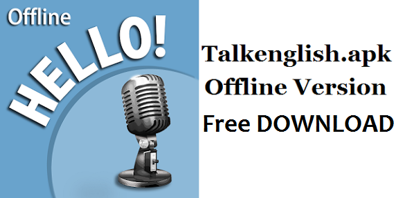 talkenglish offline version full download free