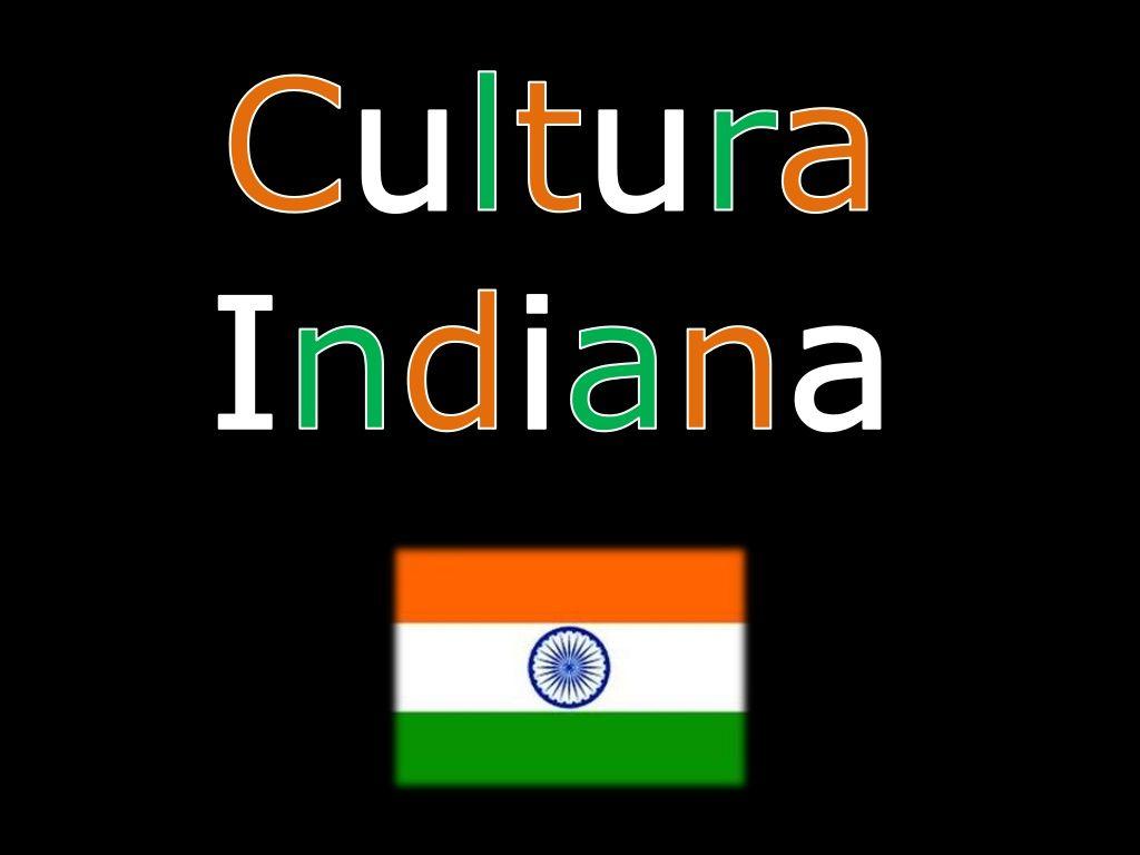 IntroduçãoA cultura indiana é muito rica e diversificada. É umacultura milenar que recebeu, com o passar dos séculos,vária...