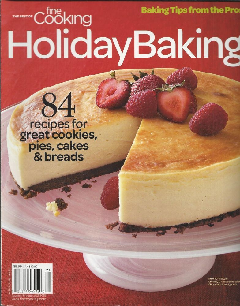 Fine Cooking Magazine Holiday Baking Cookies Pies Cakes Breads