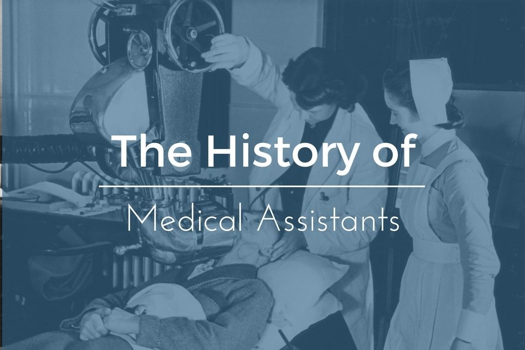 history of medical assisting