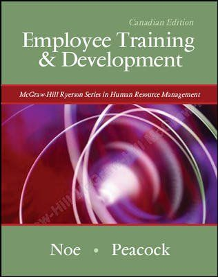 Employee Training And Development Cdn Edition By Raymond Noe Http Www Amazon Ca Dp 0070984549 Ref Training And Development Employee Training Textbook Store