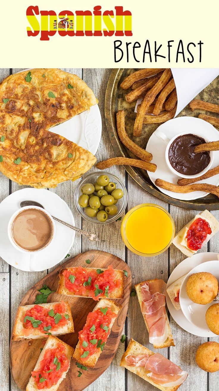 Spanish Breakfast Breakfast Around The World 6 Recipe Spanish Breakfast Breakfast Around The World Recipes