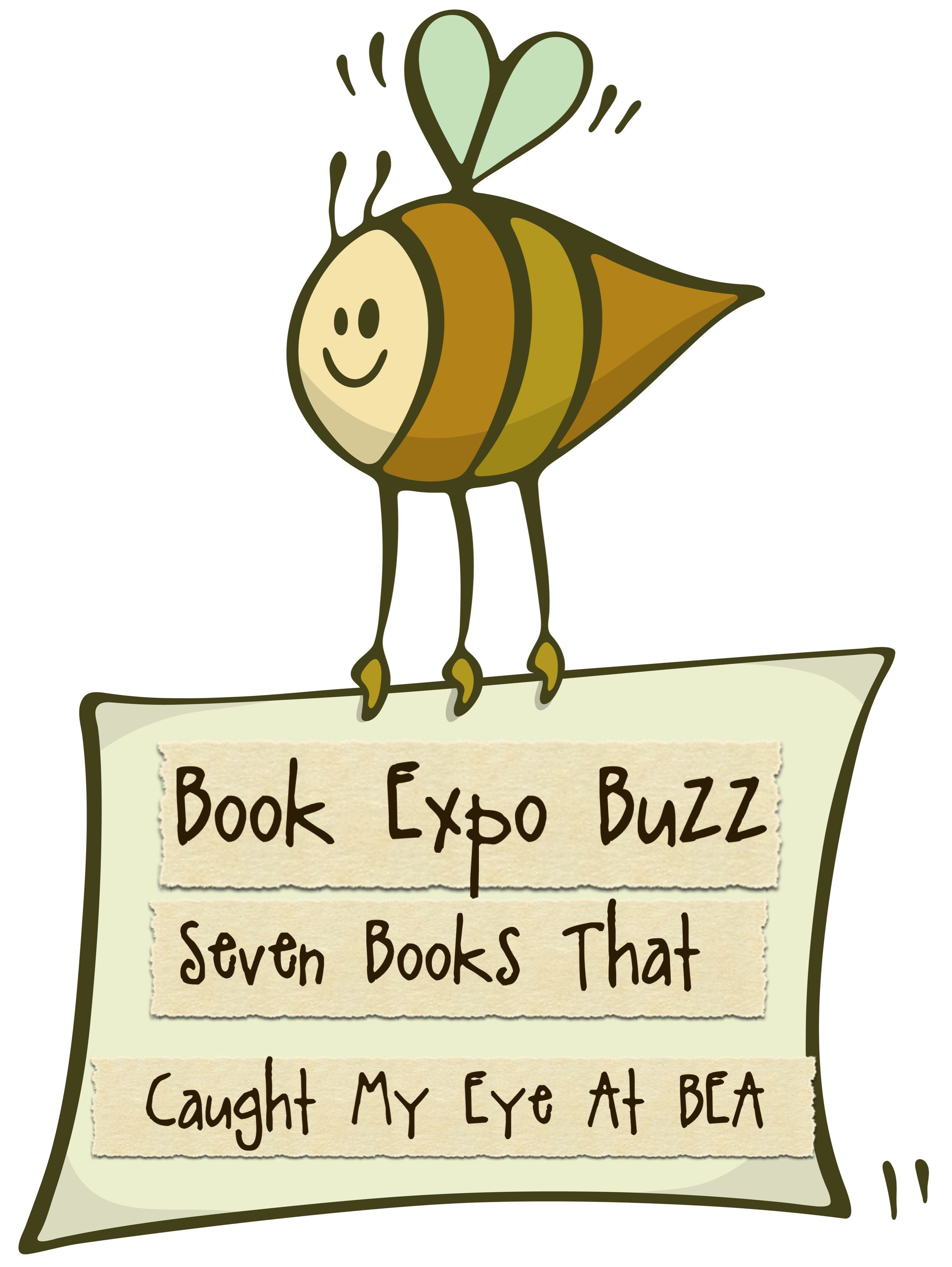 Seven books that caught The Well-Read Wife's eye at Book Expo America.