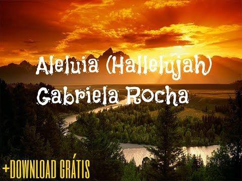 Aleluia Hallelujah Gabriela Rocha Download Gratis Youtube