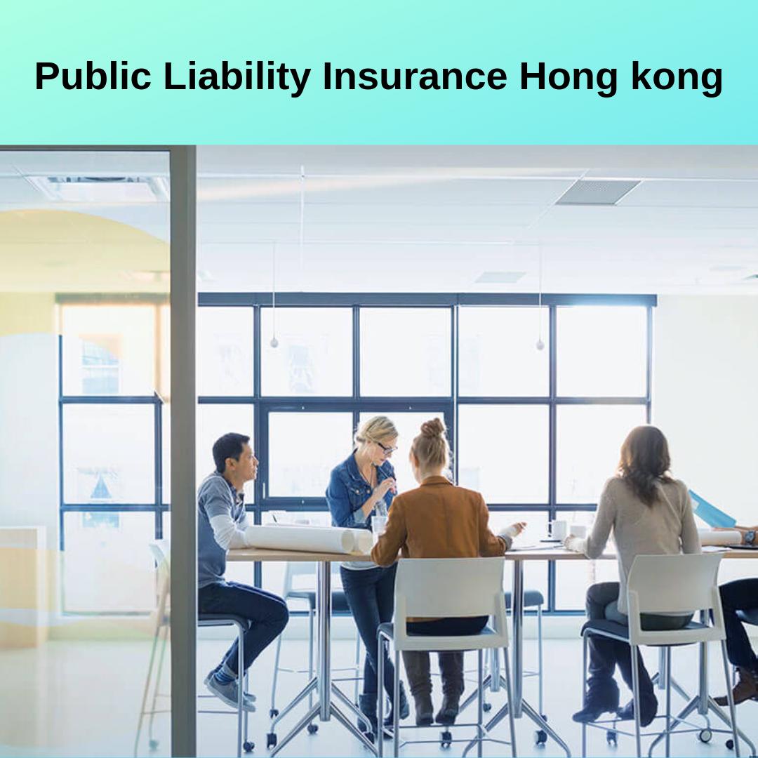 Public Liability Insurance Hong Kong Liability insurance