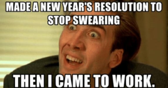 50 Funniest New Year S Resolution Memes For 2020 New Years Resolution Funny New Year Quotes Funny Hilarious New Year Resolution Meme