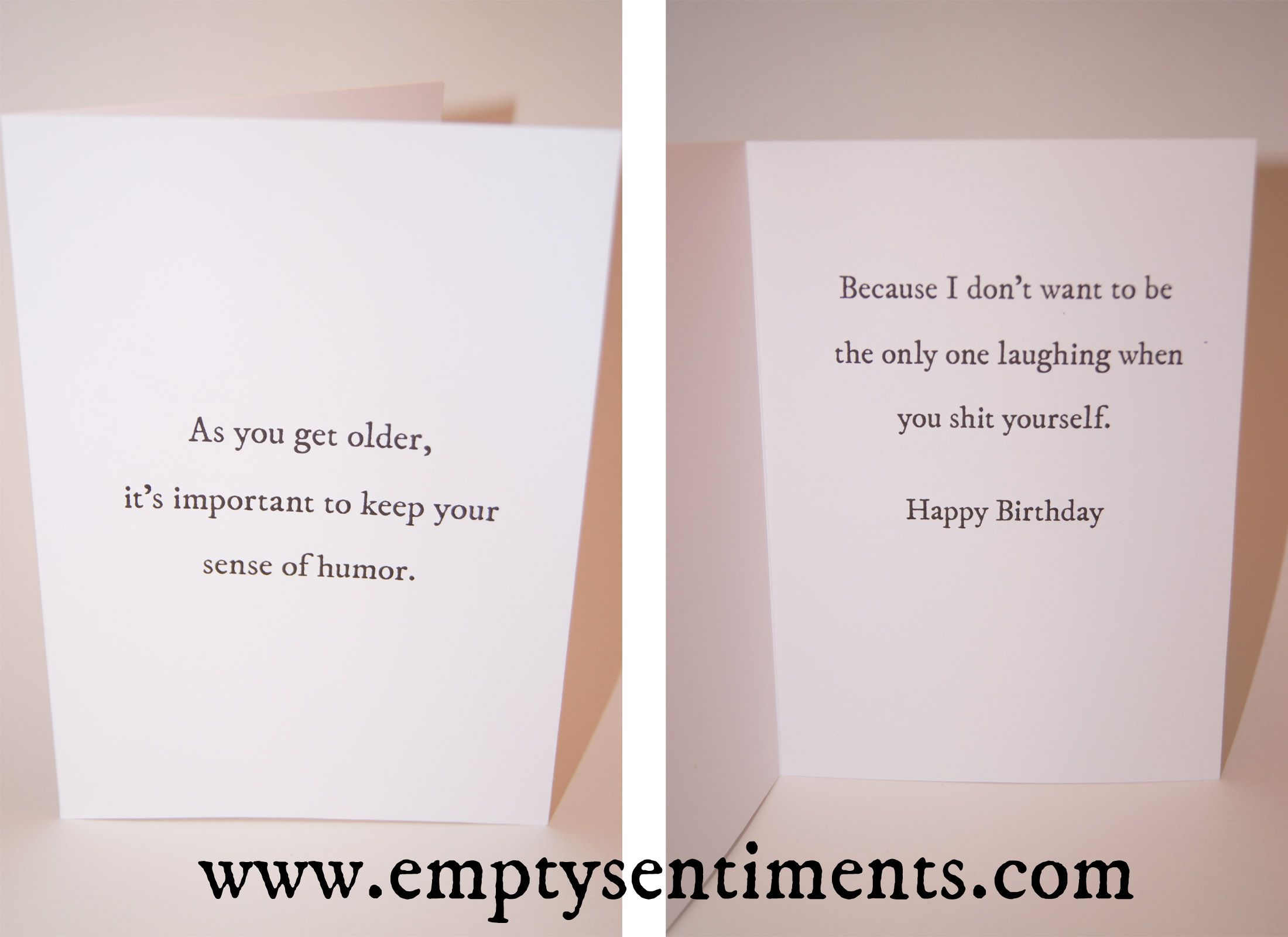 A Sarcastic Birthday Card by Empty Sentiments Getting old is