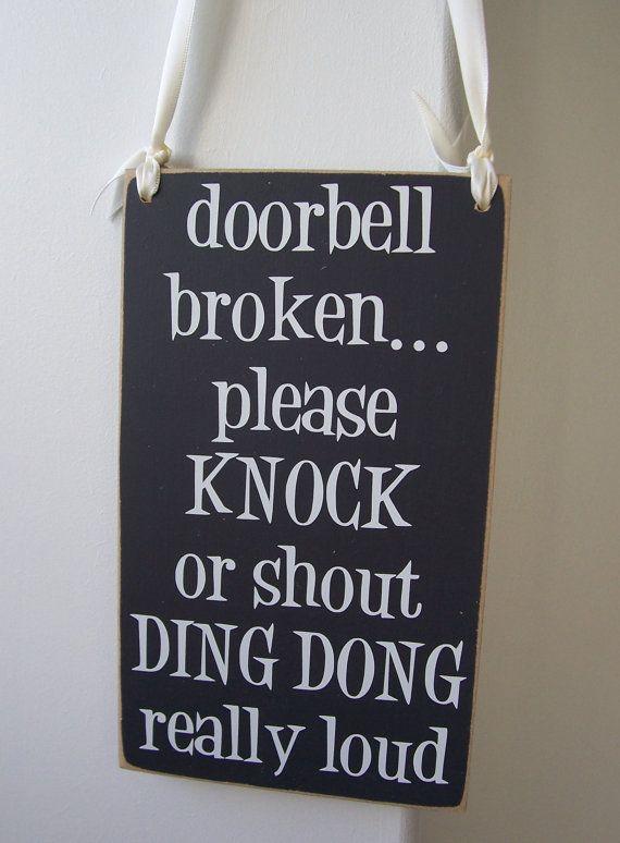 Doorbell Broken Shout Ding Dong Sign Made To Order In Our Uk Workshop Funny Welcome Signs Doorbell Broken Door Signs Diy