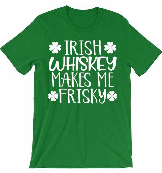 81e760a5b4779 Irish whiskey - St. Patrick s Day Shirt - Funny St Patricks Shirt - St.