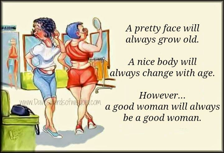 Daveswordsofwisdom.com: A good woman will always be a good woman