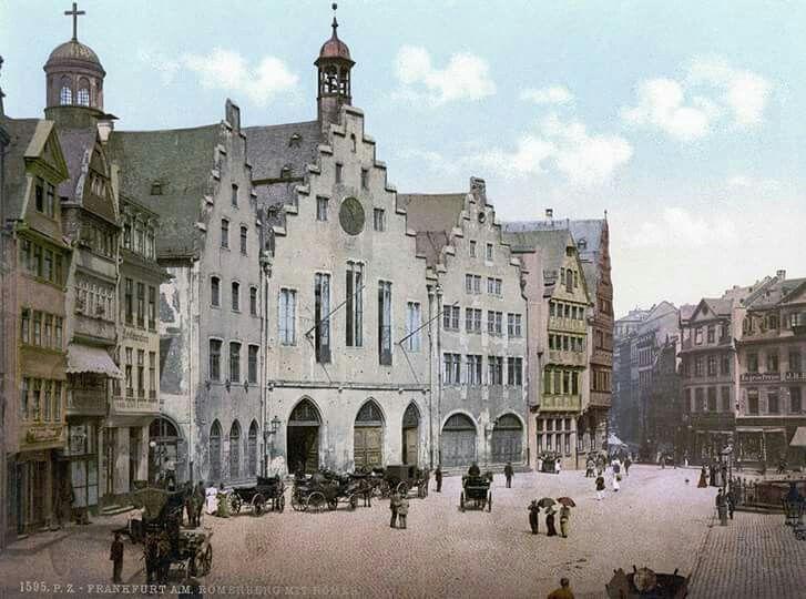 Frankfurter Roemer Anno 1895 Frankfurt Deutschland Frankfurt Am Main Frankfurt