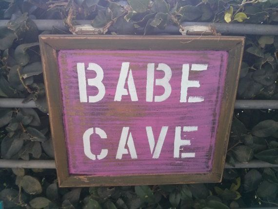 Babe Cave sign by DaisyMaeVintageDecor on Etsy, $24.99