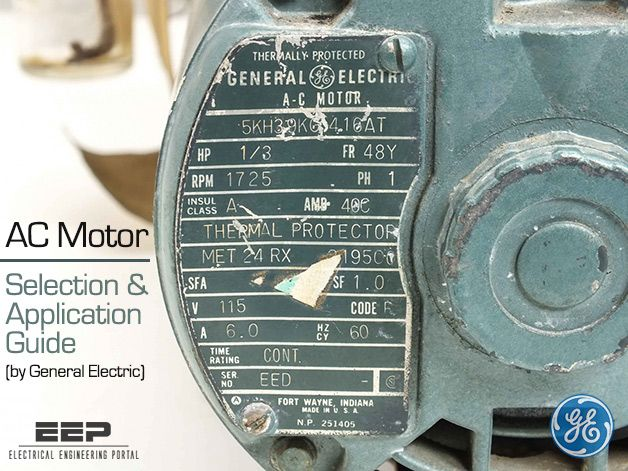 AC Motor Selection and Application Guide // by General Electric ...