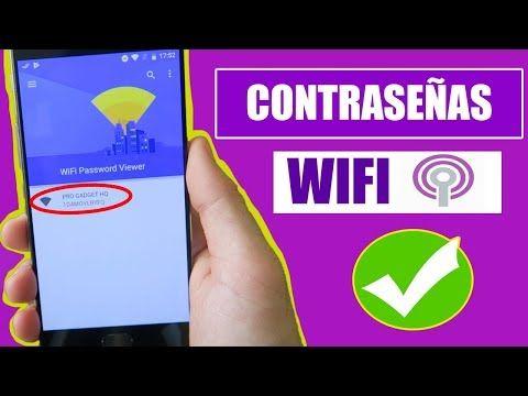 Como Saber Contraseñas De Wifi Guardadas En Android Sin Root 2019 Youtube Wifi Contraseña Contraseñas Wifi