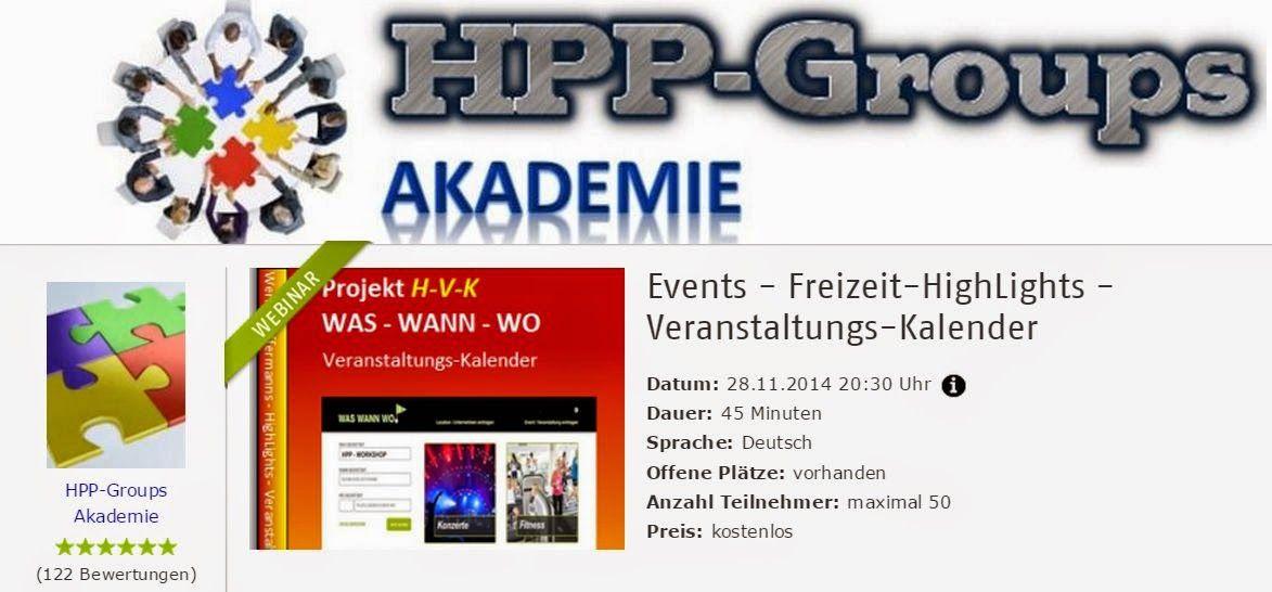 Kurz-Webinar > Events - Freizeit-HighLights - Veranstaltungs-Kalender  > http://goo.gl/n6aXr2   HPP - DAS Projekt: Kostenfreie Webinare