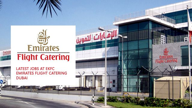 New Jobs At Ekfc Emirates Flight Catering Dubai Emirates