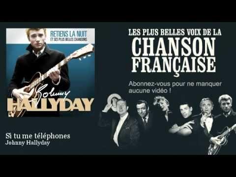 Johnny Hallyday - Si tu me téléphones