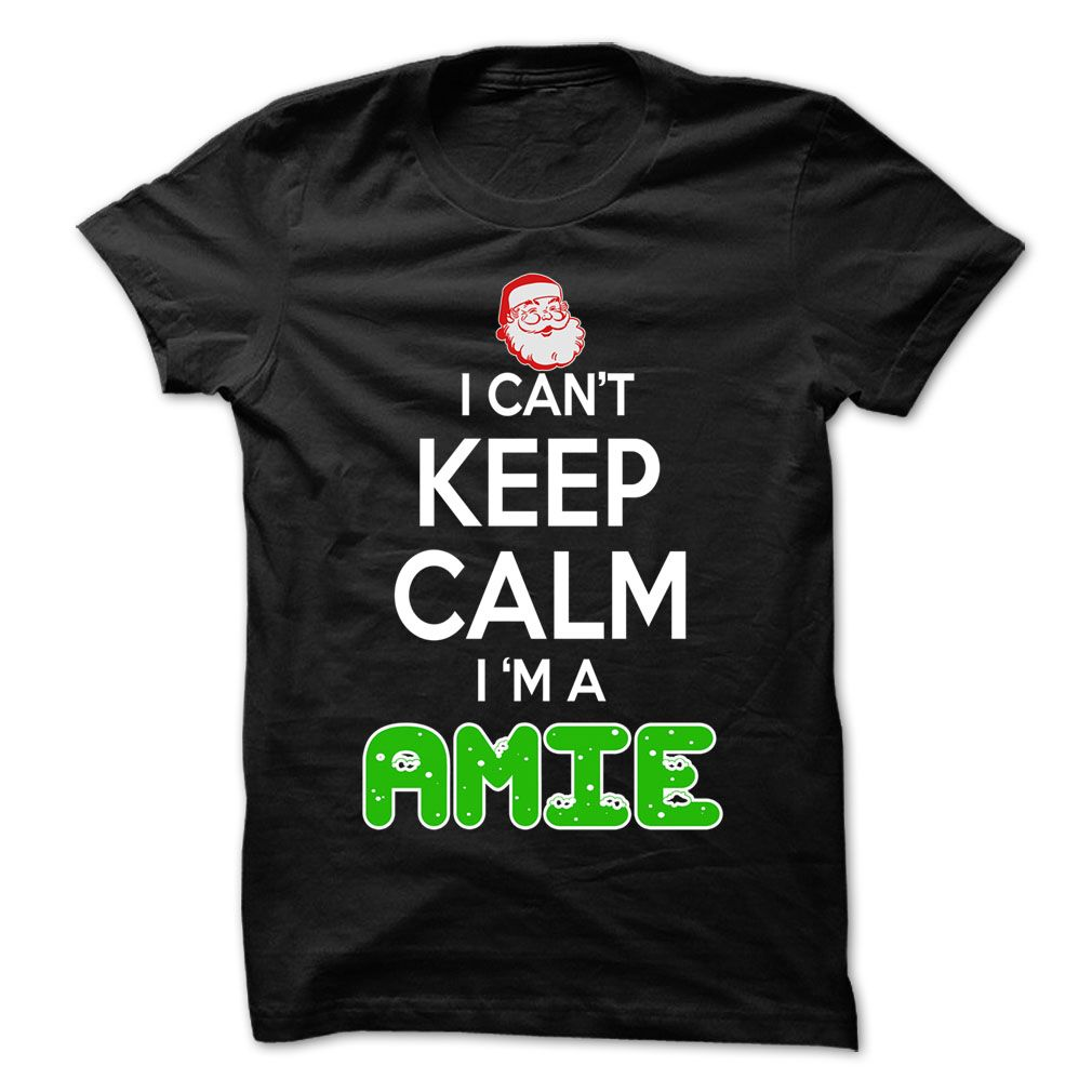 (Tshirt Suggest Sale) Keep Calm AMIE Christmas Time  0399 Cool Name Shirt  Free Ship  If you are AMIE or loves one. Then this shirt is for you. Cheers !!!  Tshirt Guys Lady Hodie  SHARE and Get Discount Today Order now before we SELL OUT Today  Camping 0399 cool name shirt a haywood thing you wouldnt understand keep calm let hand it tshirt design funny names shirts christmas time