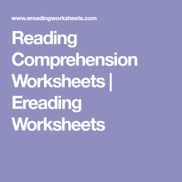 Reading Comprehension Worksheets Ereading Worksheets Comprehension Worksheets Reading Comprehension Worksheets Reading Comprehension Free interactive exercises to practice online or download as pdf to print. pinterest