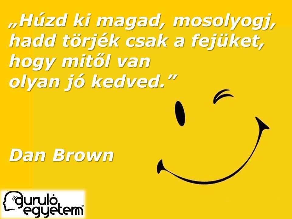 dan brown idézetek Pin by Venus SunFlower on IDÉZETEK a nagyvilágból   Inspirational