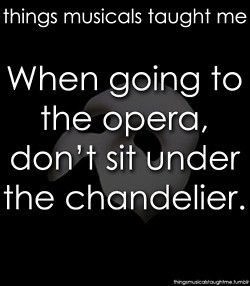 things musicals taught me- Phantom