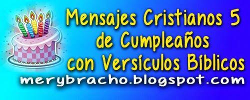 Mensajes Cristianos 5 de Cumpleaños con Versículos Bíblicos Mensajes para felicitar