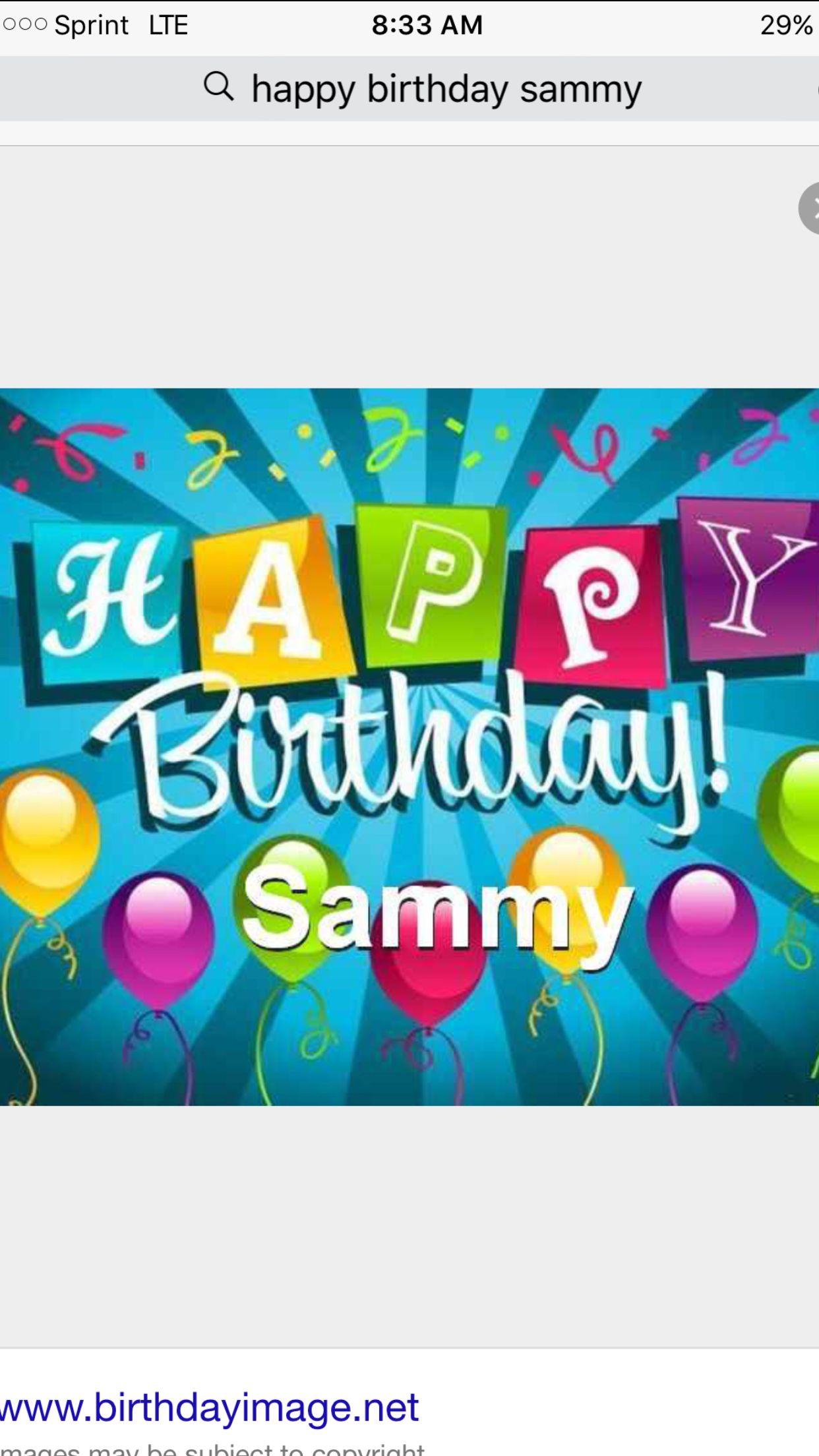 happy birthday sammy Happy 1st birthday Sammy!!! From Emma and Dylan  happy birthday sammy
