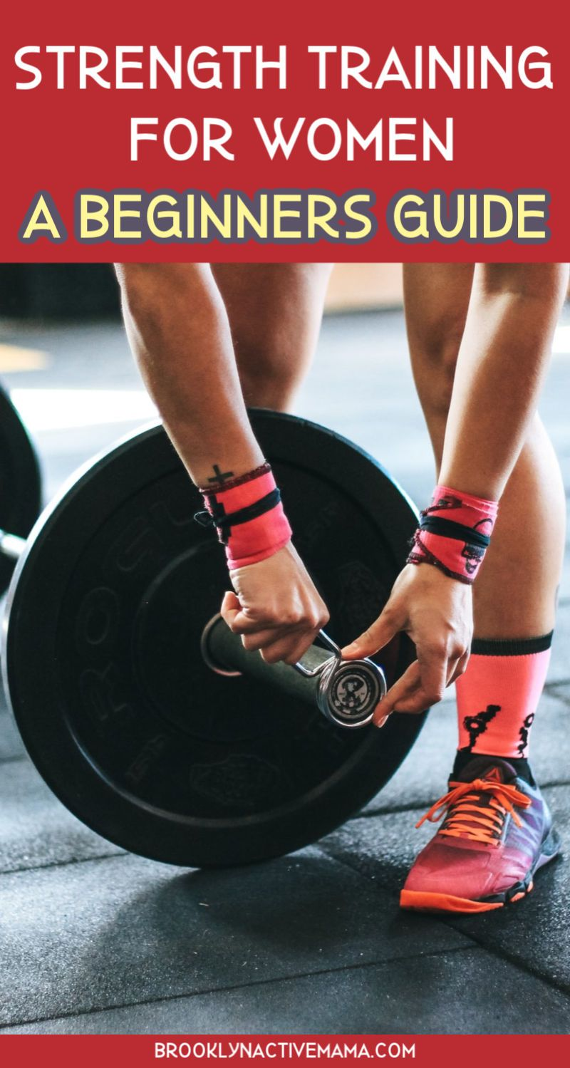 Strength Training For Women: A Beginners Guide