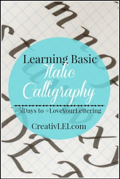 Learning Italic Calligraphy {#LoveYourLettering} October 20, 2015 by Lisa