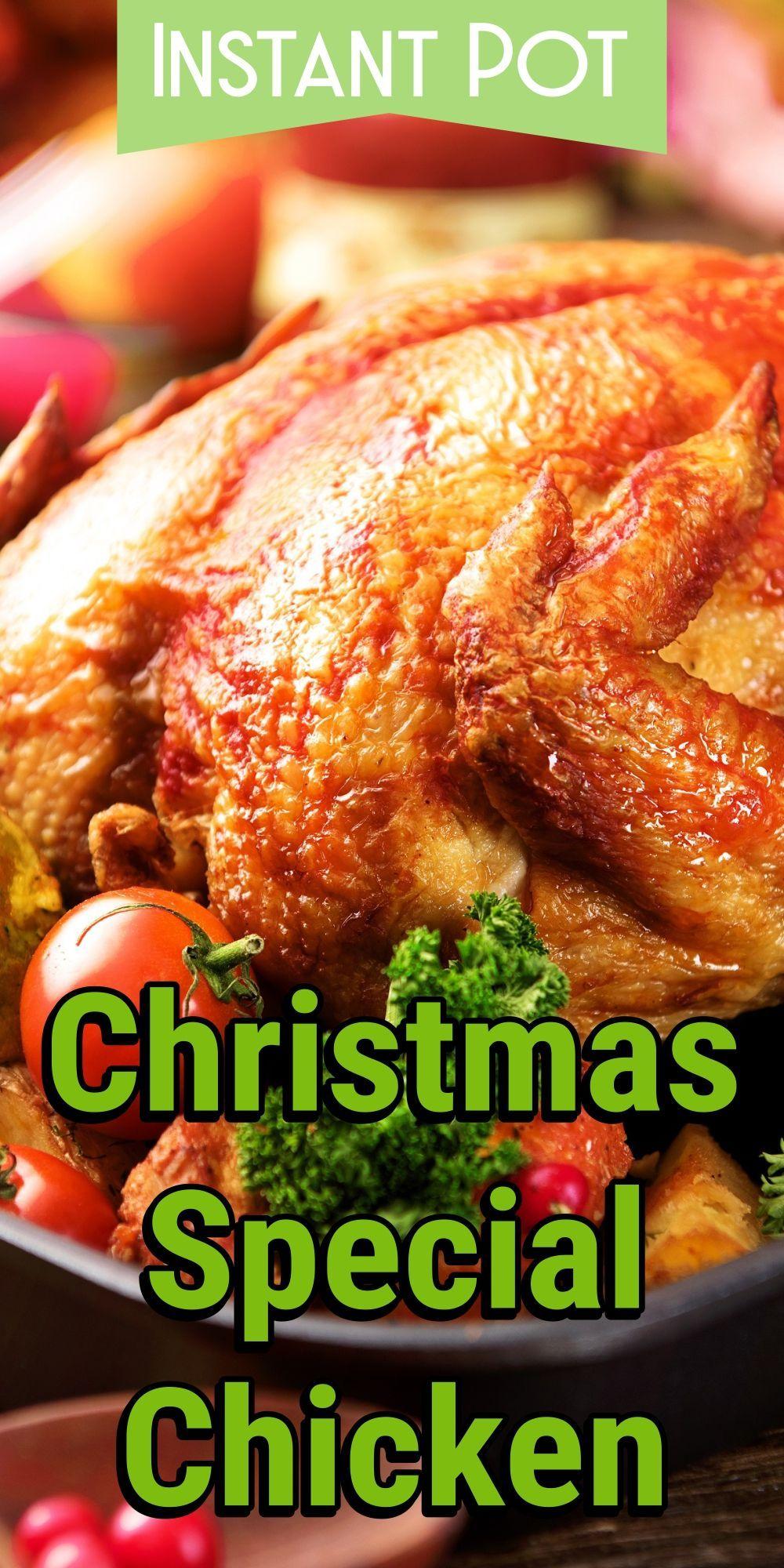 Instant Pot Christmas Special Chicken Recipe Instant Pot Recipes Instant Pot Soup Recipes Best Chicken Recipes