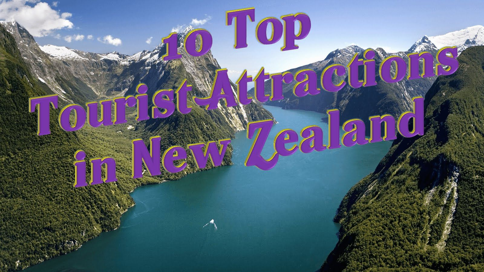 Travel New Zealand | 10 Top Tourist Attractions in New ...