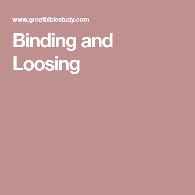 Effective Prayer, Binding, Loose