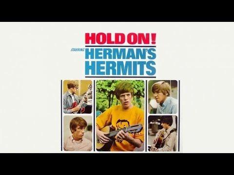 The Herman S Hermits Hold On Full Album Music Songs Vintage Music Songs