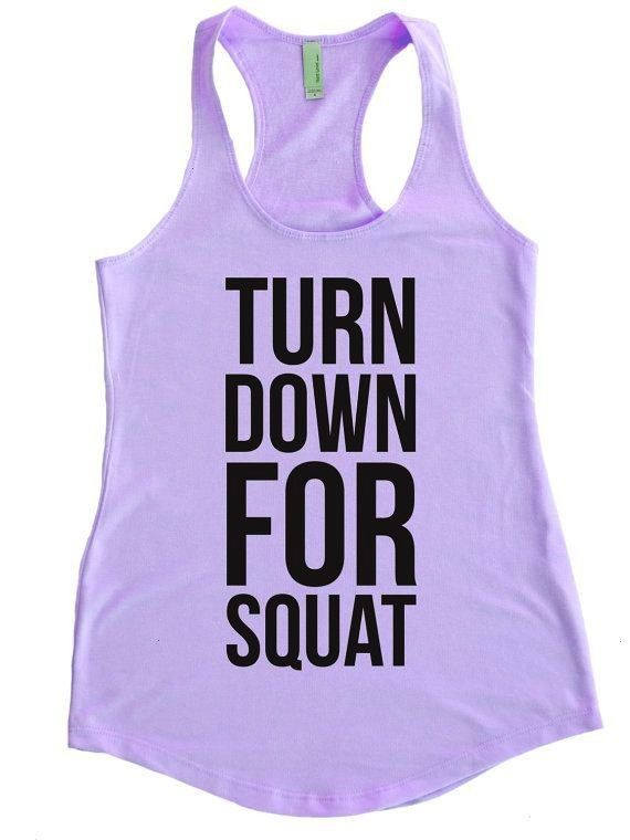 similar to Turn Down For Squat - Terry Tank Top - Exercise Fitness Squats Fit Gym Motivational Insp